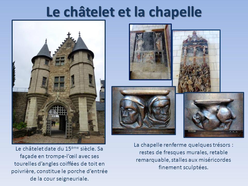 Le châtelet et la chapelle