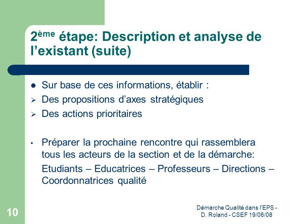 2ème étape: Description et analyse de l'existant (suite)
