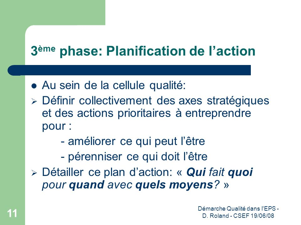 3ème phase: Planification de l'action