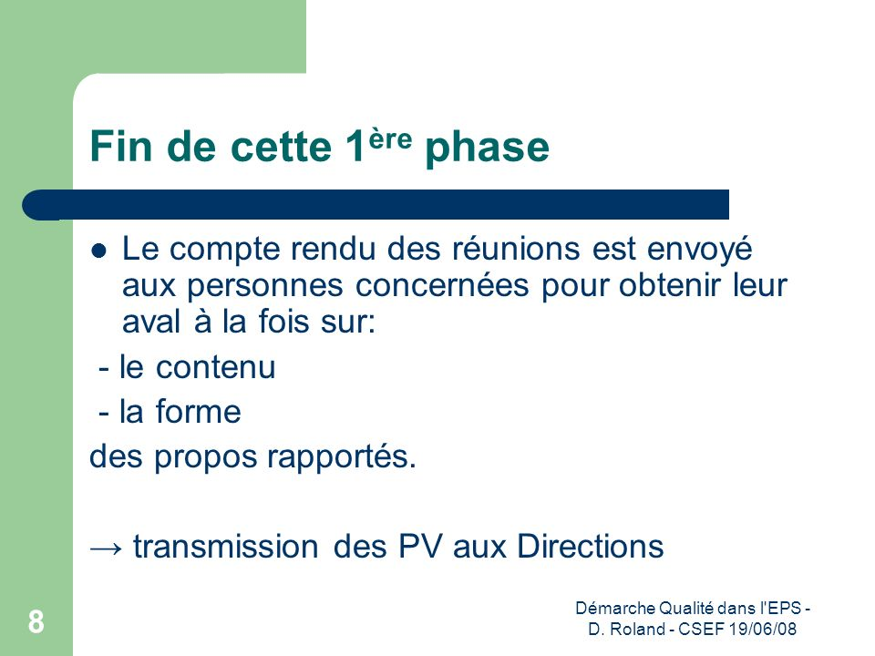 Démarche Qualité dans l EPS - D. Roland - CSEF 19/06/08