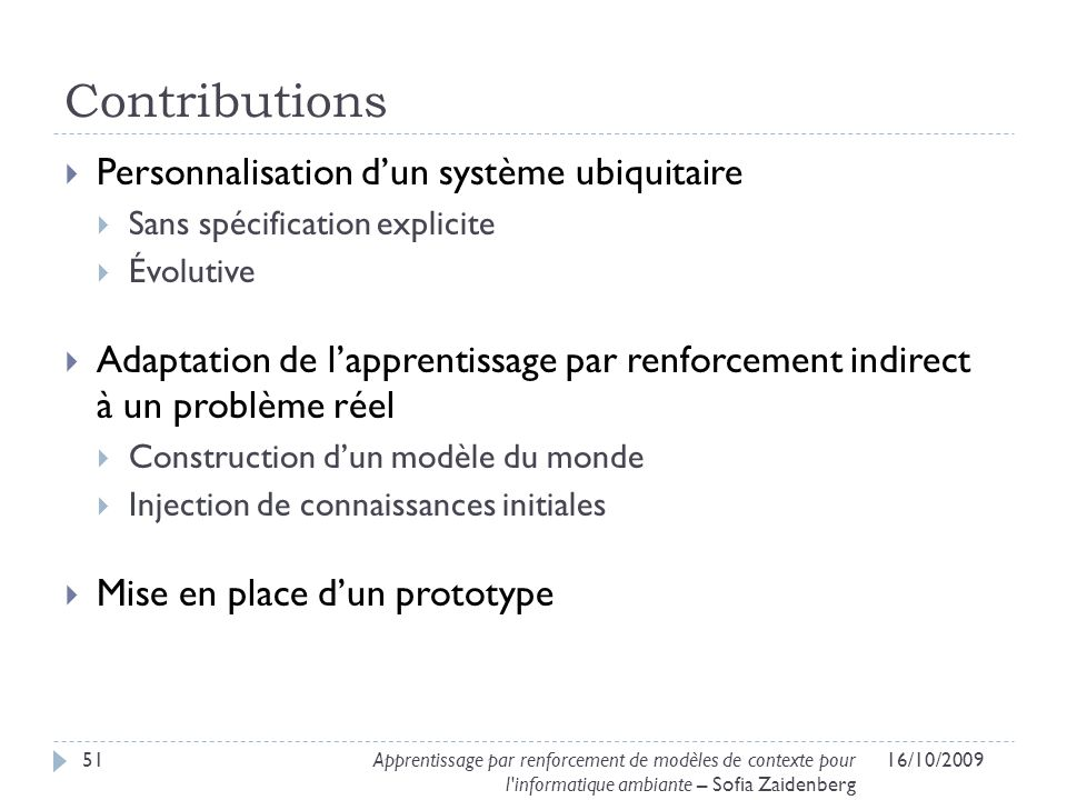 Contributions Personnalisation d'un système ubiquitaire