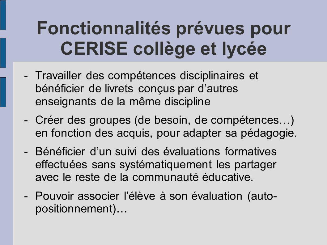 Fonctionnalités prévues pour CERISE collège et lycée