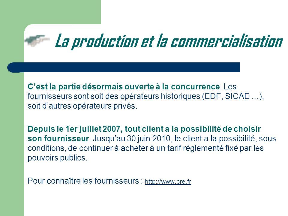 La production et la commercialisation