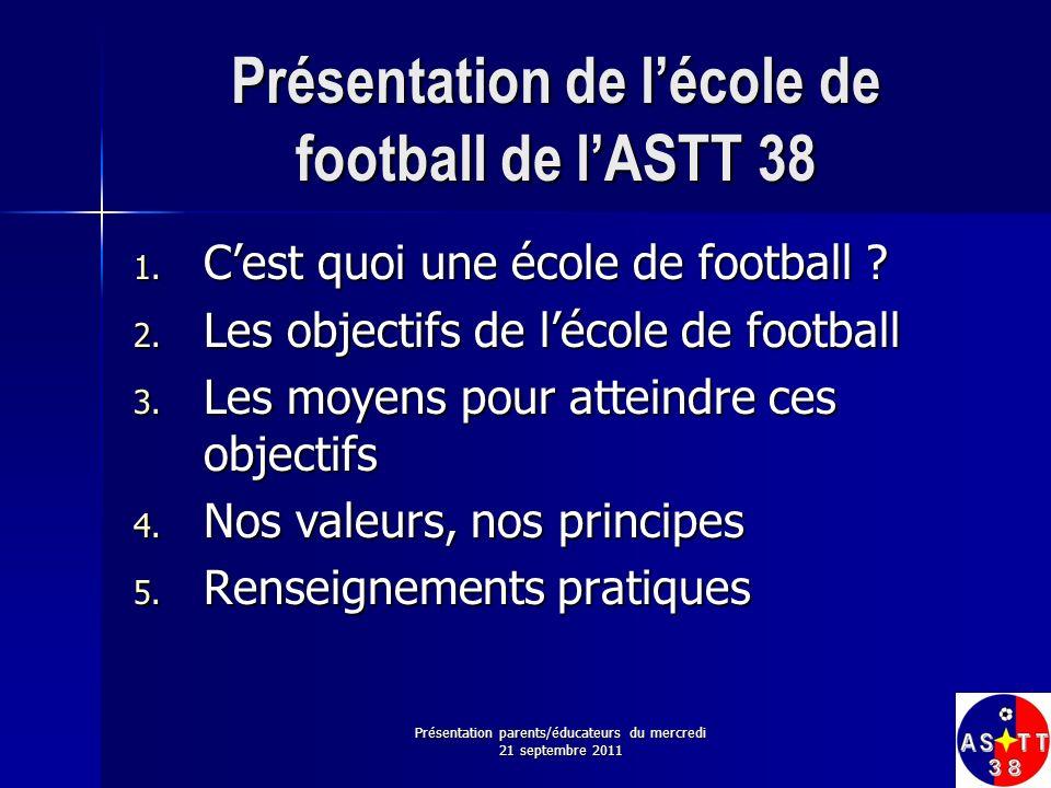 Présentation de l'école de football de l'ASTT 38