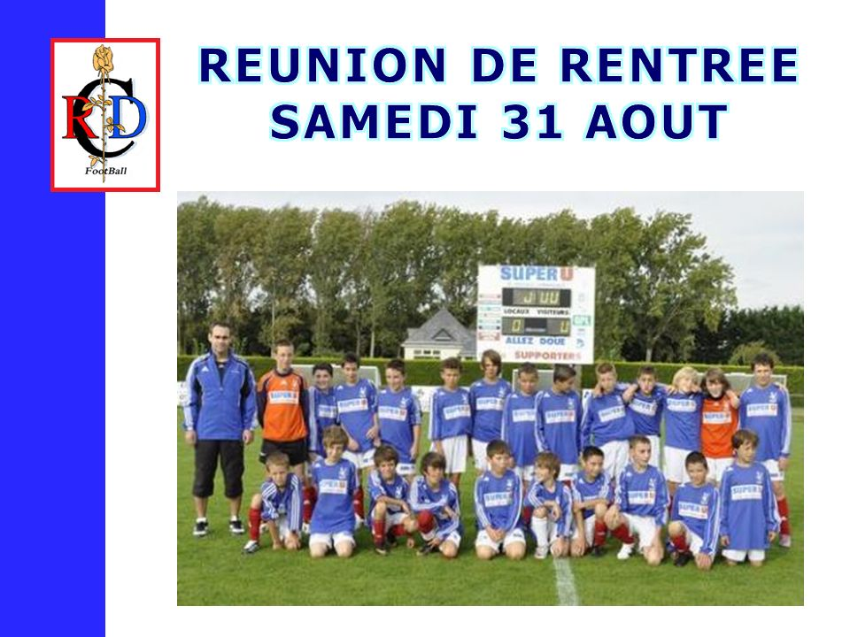 REUNION DE RENTREE SAMEDI 31 AOUT