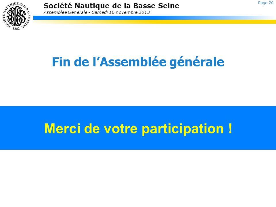 Fin de l'Assemblée générale Merci de votre participation !