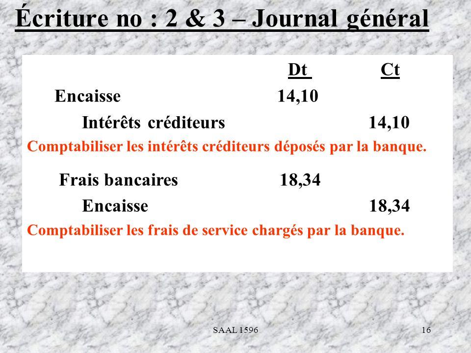 Écriture no : 2 & 3 – Journal général