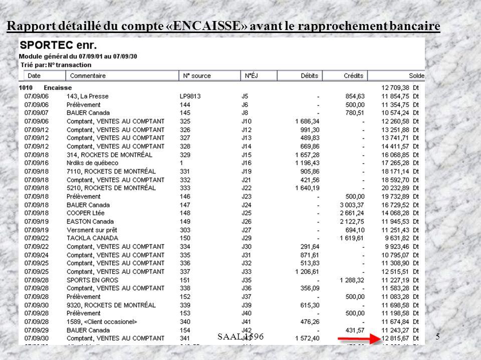 Rapport détaillé du compte «ENCAISSE» avant le rapprochement bancaire