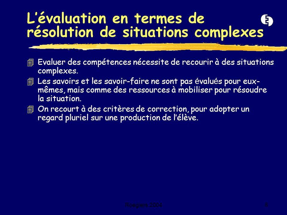 L'évaluation en termes de résolution de situations complexes