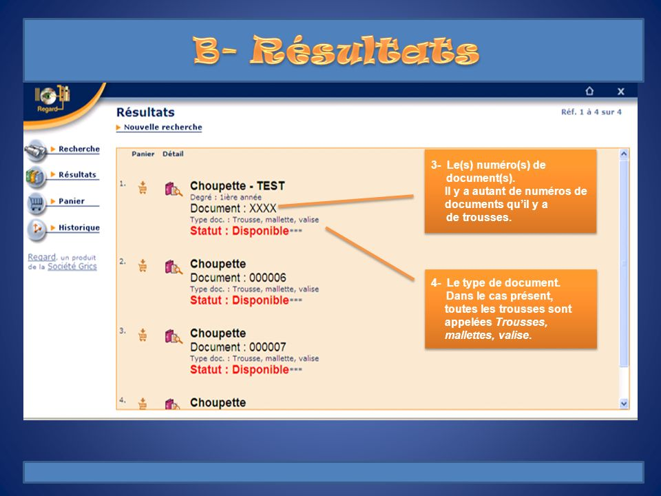 B- Résultats 3- Le(s) numéro(s) de document(s).