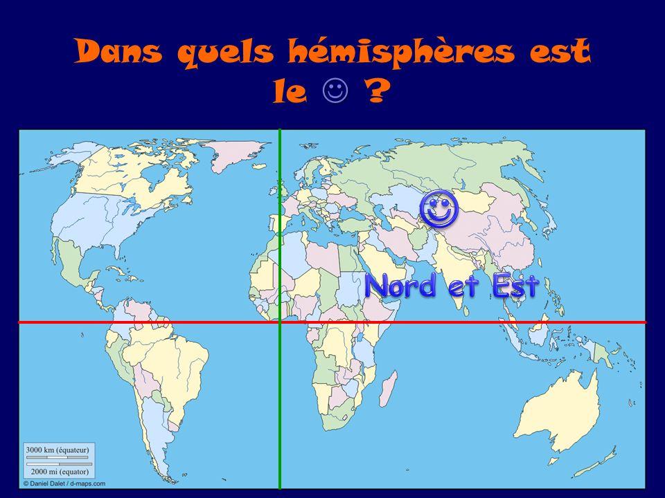 Dans quels hémisphères est le 