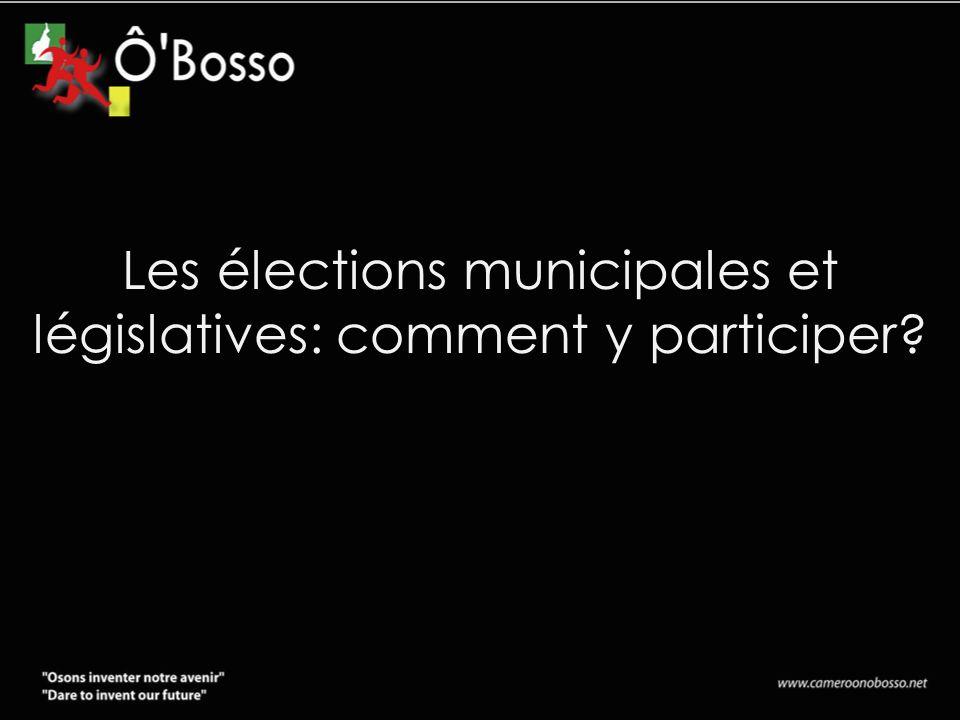 Les élections municipales et législatives: comment y participer