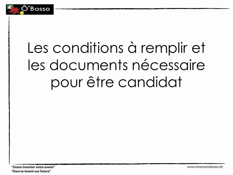 Les conditions à remplir et les documents nécessaire pour être candidat