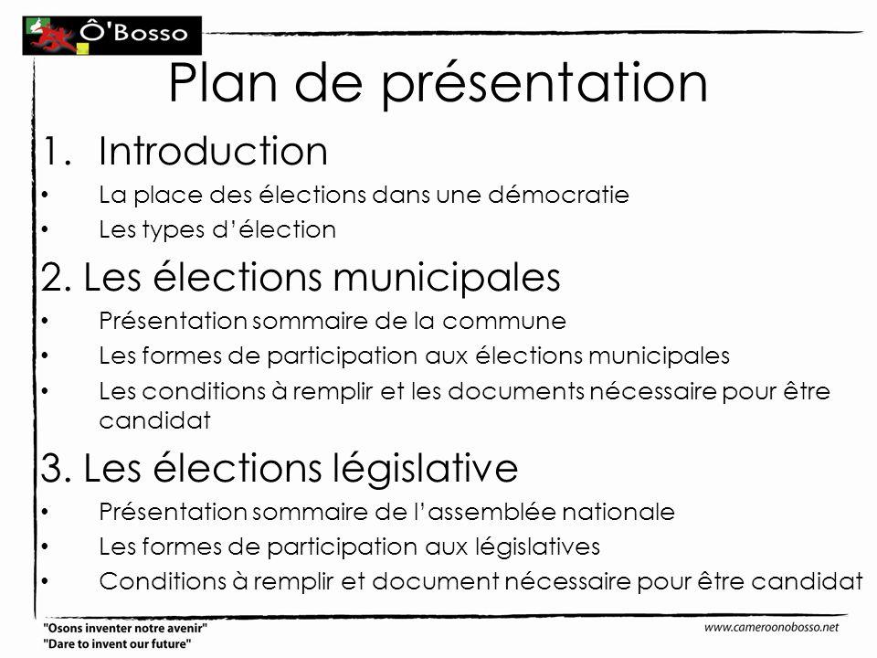 Plan de présentation Introduction 2. Les élections municipales