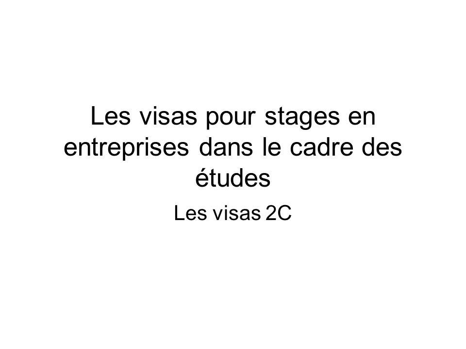 Les visas pour stages en entreprises dans le cadre des études