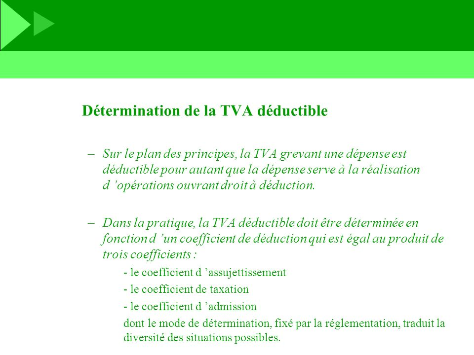 Détermination de la TVA déductible