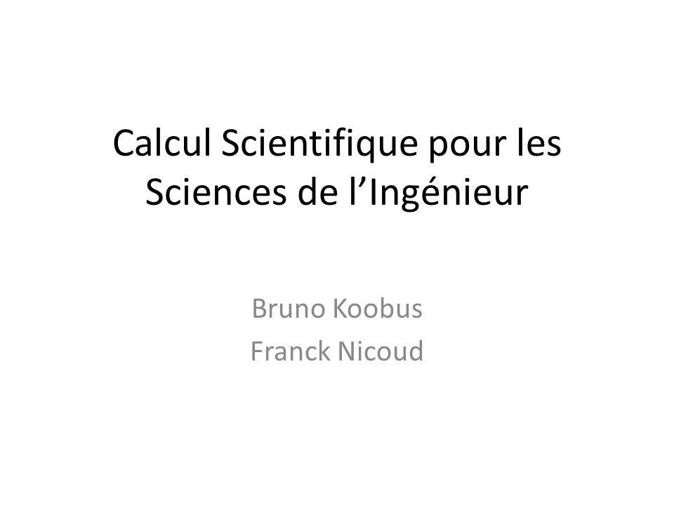 Calcul Scientifique pour les Sciences de l'Ingénieur
