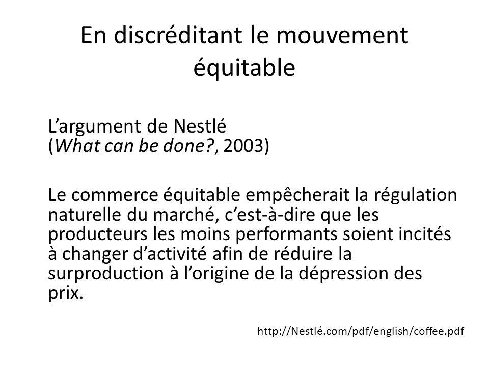 En discréditant le mouvement équitable