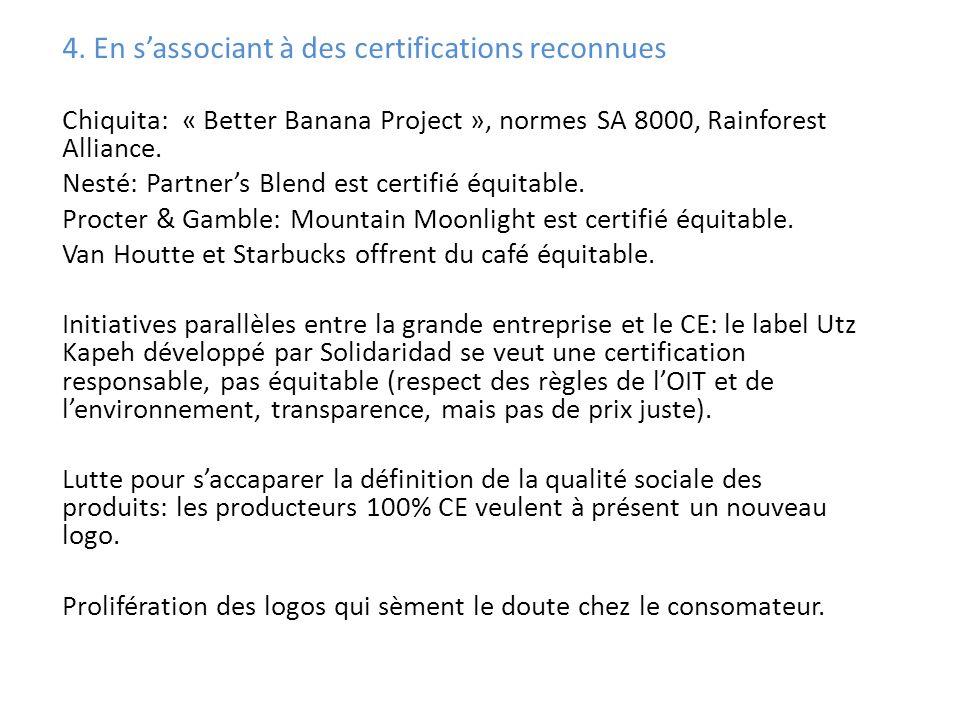 4. En s'associant à des certifications reconnues