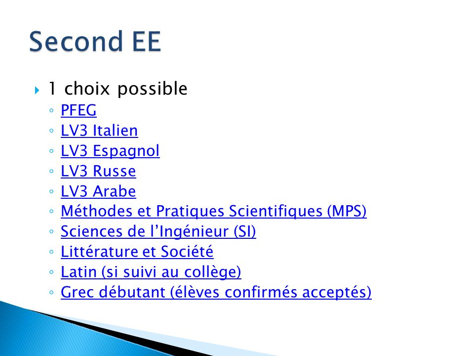 Second EE 1 choix possible PFEG LV3 Italien LV3 Espagnol LV3 Russe