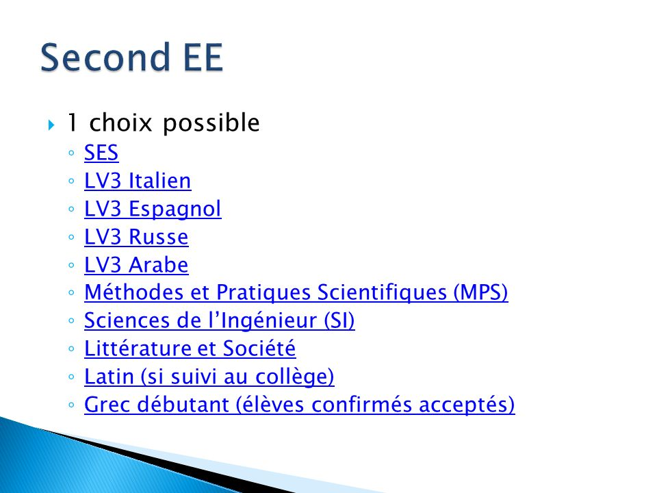 Second EE 1 choix possible SES LV3 Italien LV3 Espagnol LV3 Russe