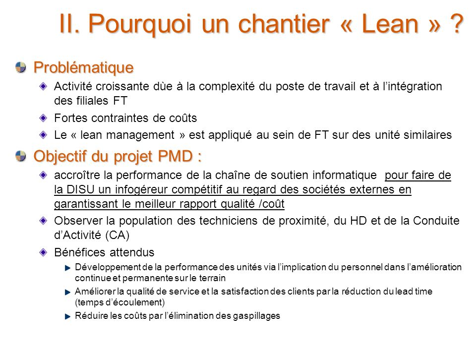 II. Pourquoi un chantier « Lean »