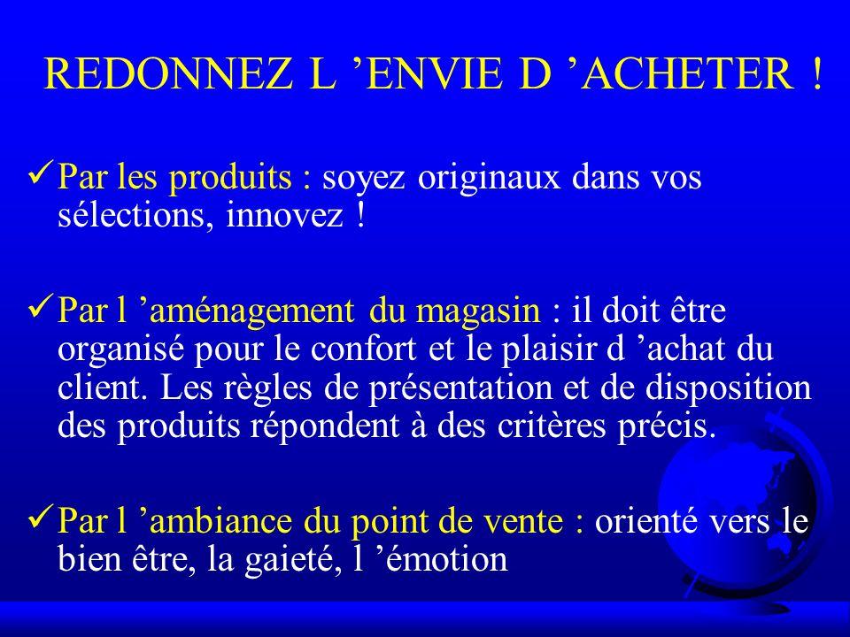 REDONNEZ L 'ENVIE D 'ACHETER !