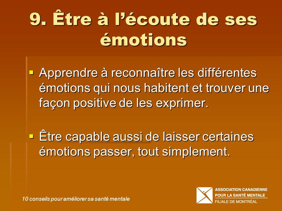9. Être à l'écoute de ses émotions