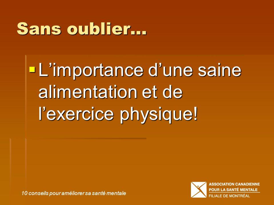 L'importance d'une saine alimentation et de l'exercice physique!