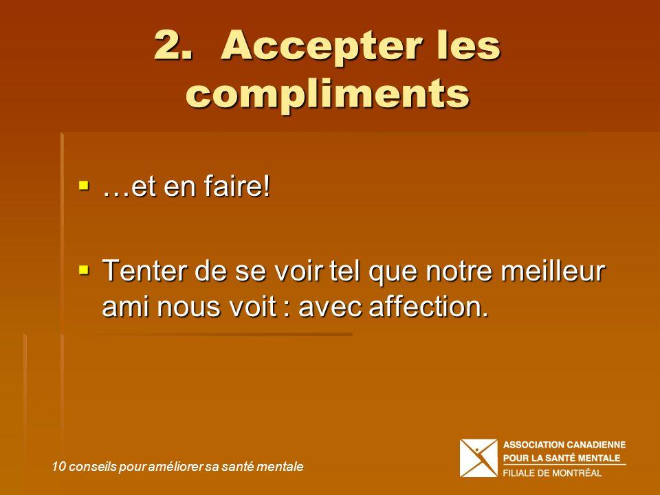 2. Accepter les compliments