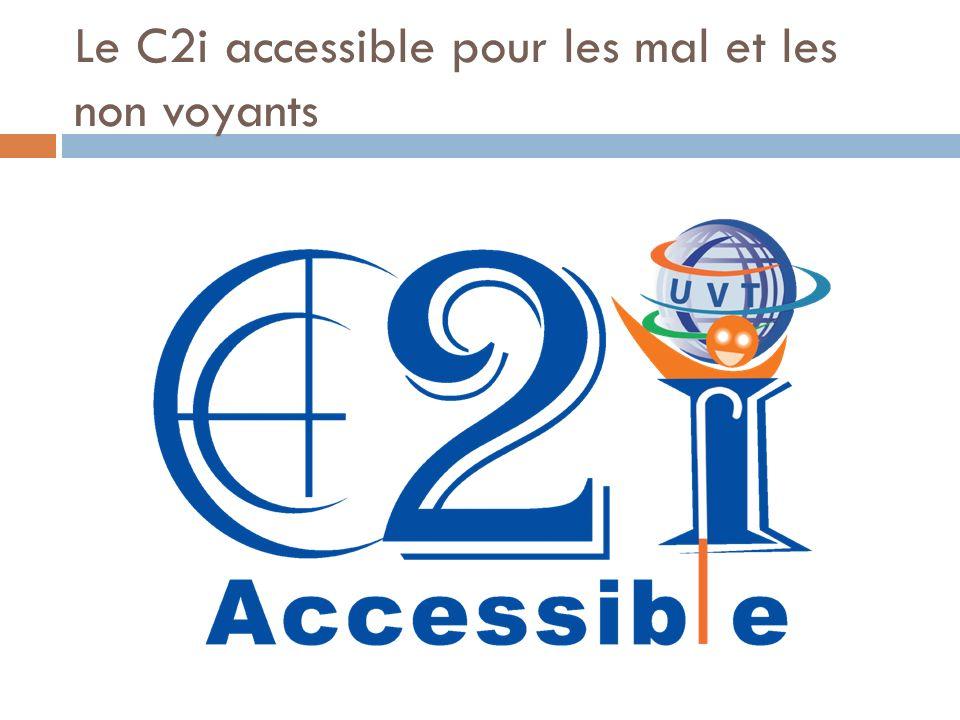 Le C2i accessible pour les mal et les non voyants