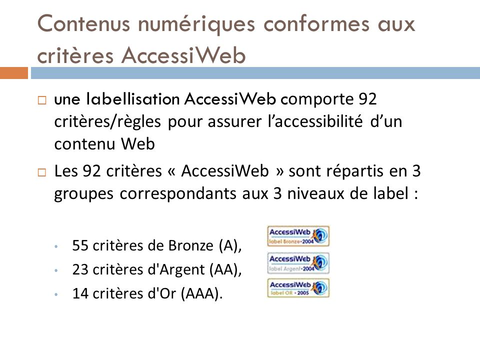 Contenus numériques conformes aux critères AccessiWeb