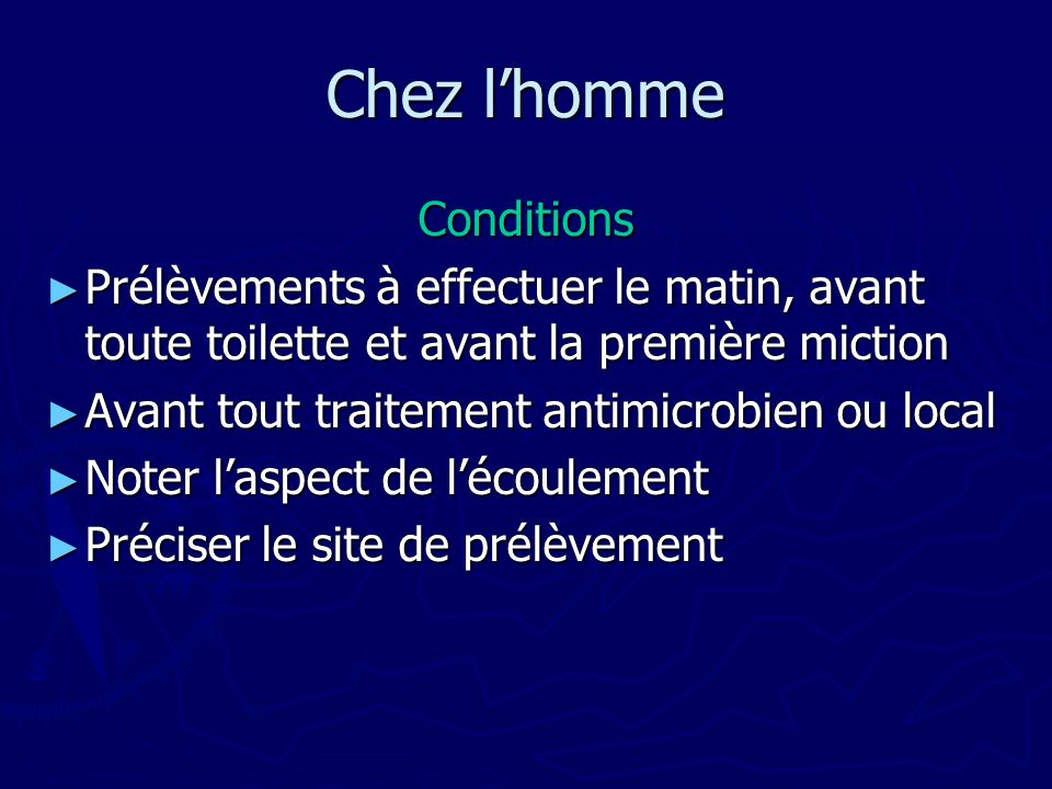 Chez l'homme Conditions