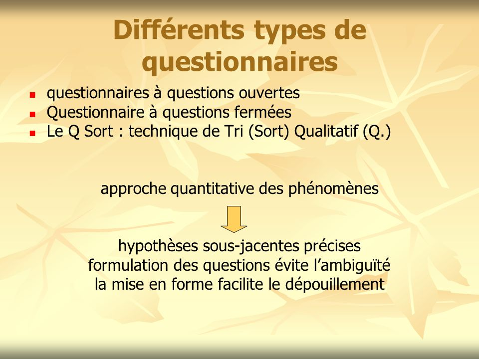 Différents types de questionnaires