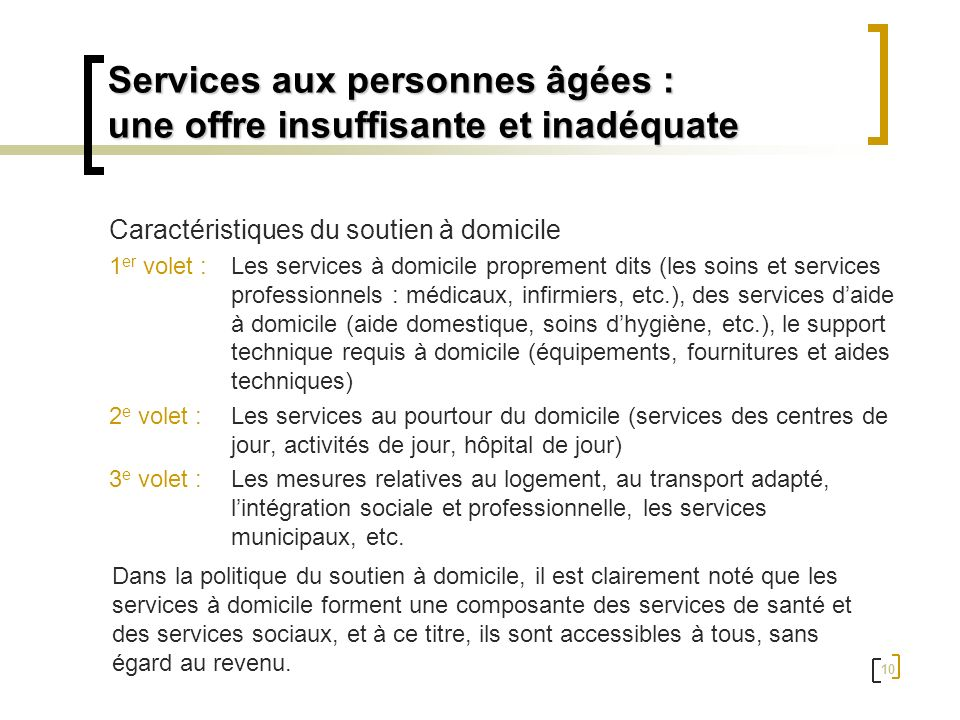 Services aux personnes âgées : une offre insuffisante et inadéquate