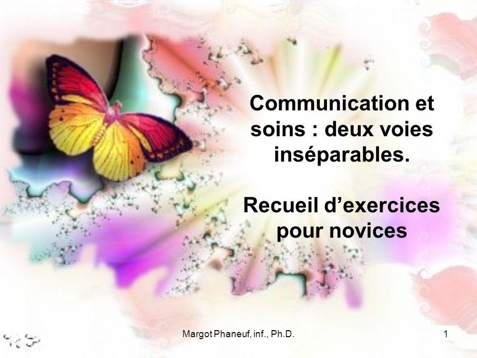 Communication et soins : deux voies inséparables.