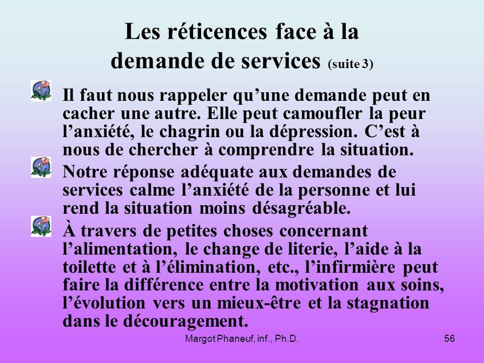 Les réticences face à la demande de services (suite 3)