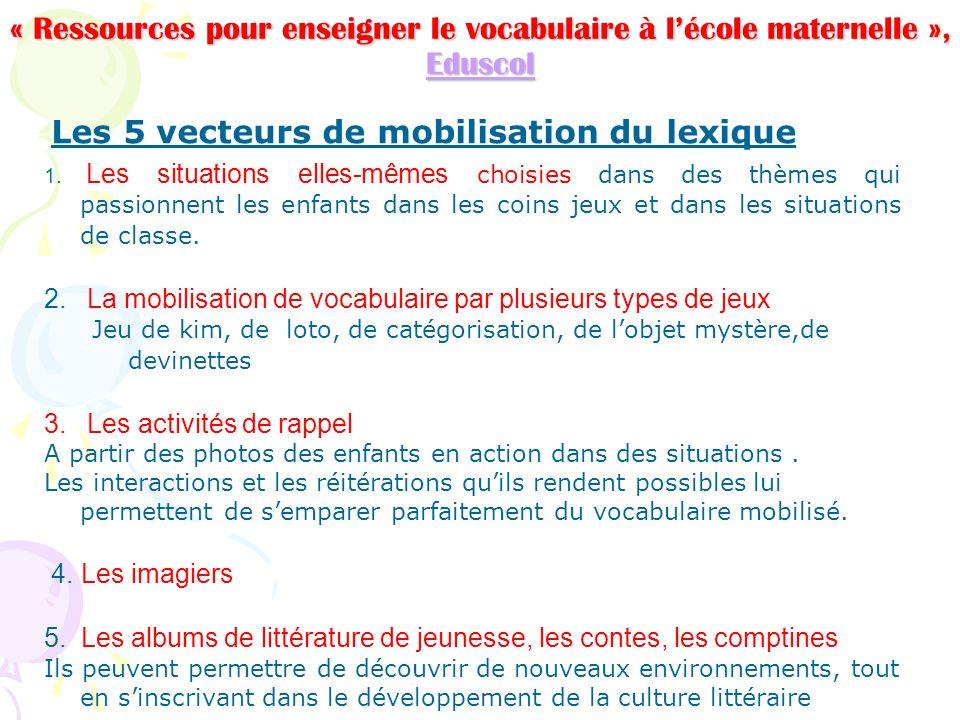 Les 5 vecteurs de mobilisation du lexique