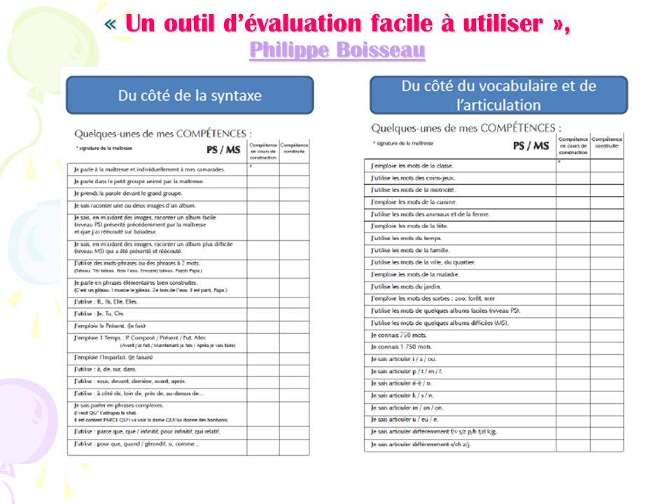 « Un outil d'évaluation facile à utiliser », Philippe Boisseau