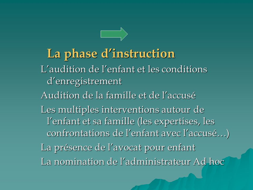 La phase d'instruction