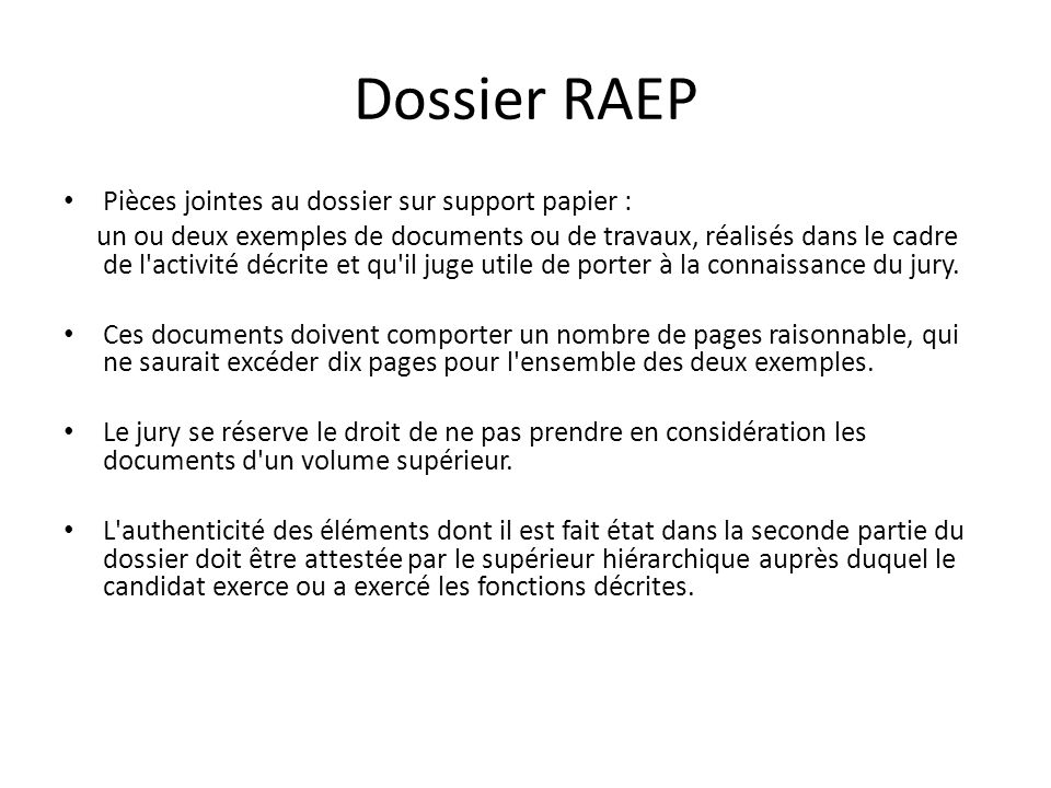 Dossier RAEP Pièces jointes au dossier sur support papier :