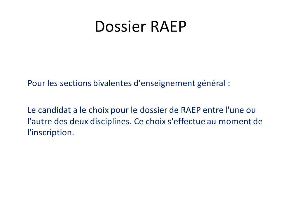 Dossier RAEP Pour les sections bivalentes d enseignement général :