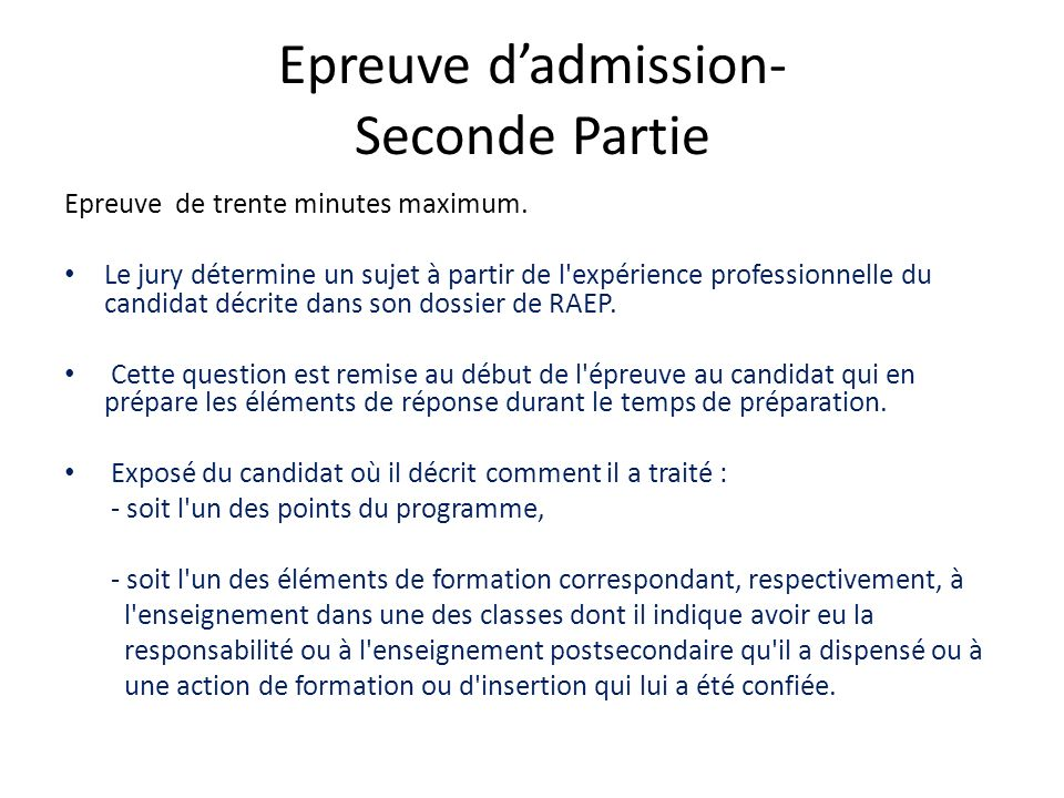 Epreuve d'admission- Seconde Partie