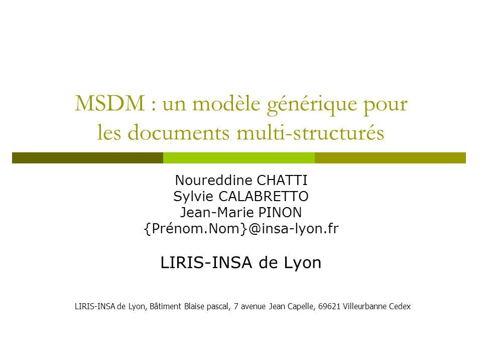 MSDM : un modèle générique pour les documents multi-structurés