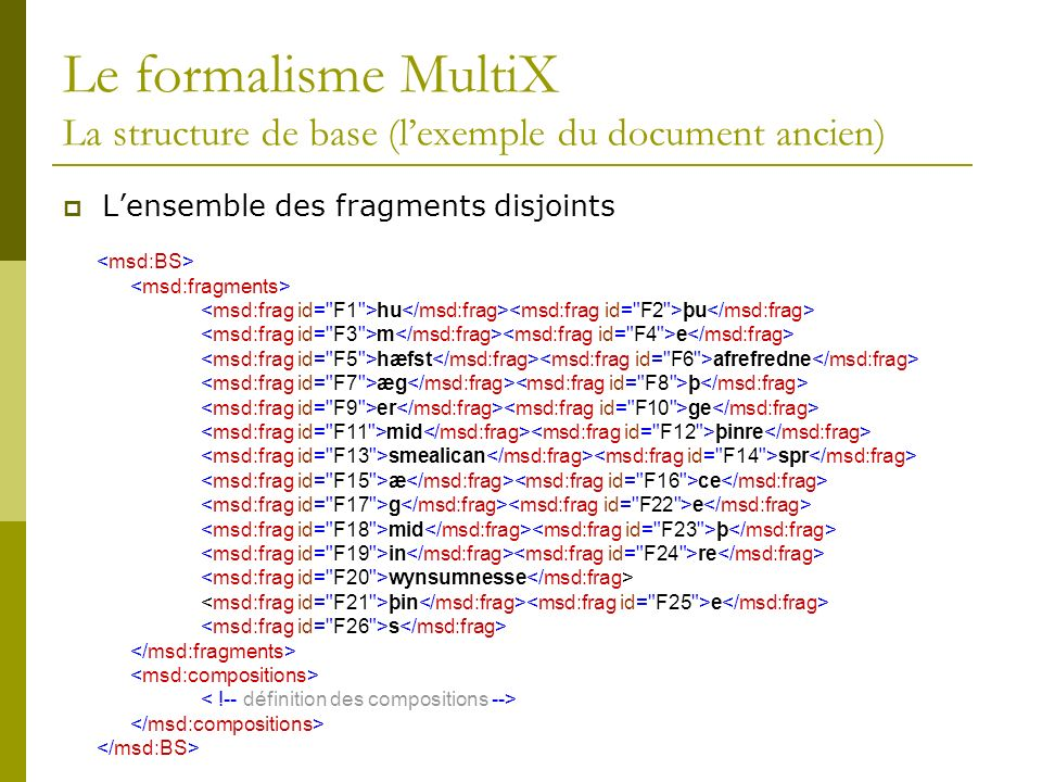 Le formalisme MultiX La structure de base (l'exemple du document ancien)