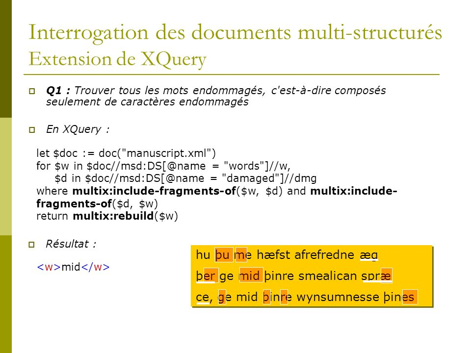 Interrogation des documents multi-structurés Extension de XQuery