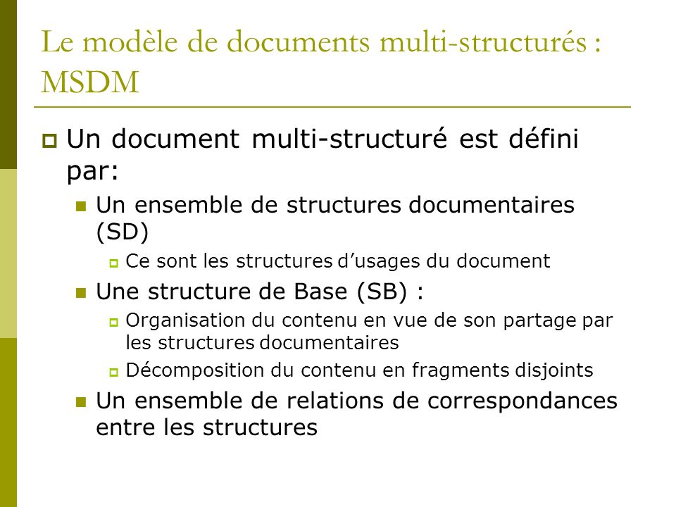 Le modèle de documents multi-structurés : MSDM