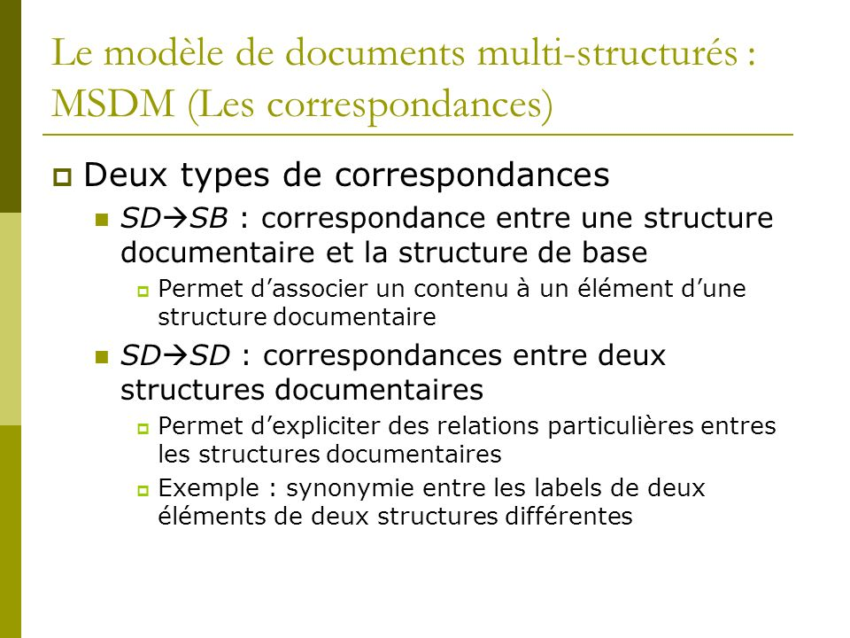 Le modèle de documents multi-structurés : MSDM (Les correspondances)
