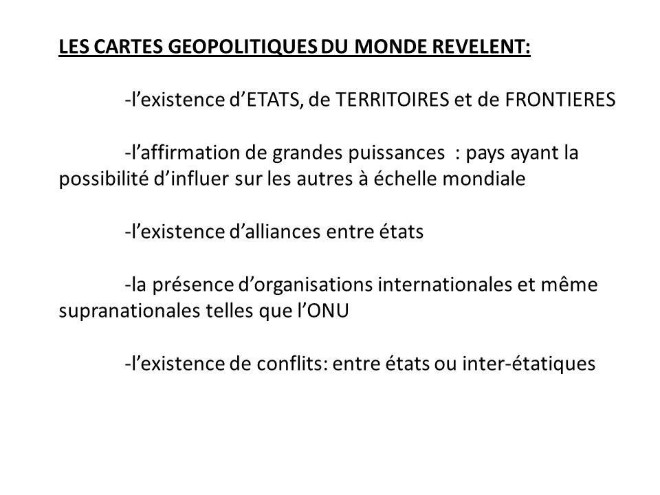 LES CARTES GEOPOLITIQUES DU MONDE REVELENT:
