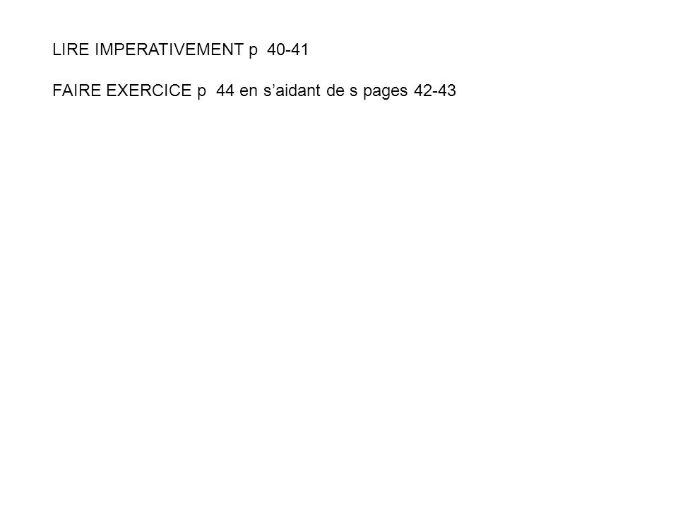 LIRE IMPERATIVEMENT p 40-41